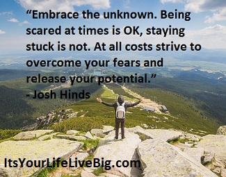 motivational quote about overcoming fear by Josh Hinds