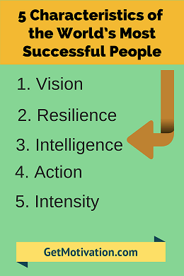 5CharacteriSuccessPeople 5 Characteristics of the World's Most Successful People