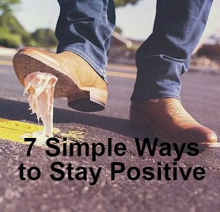 7 Ways to Stay Positive