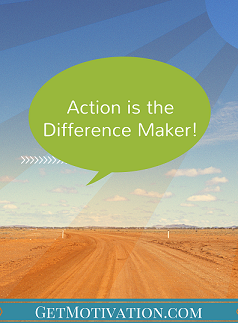 action difference maker My unnecessarily long and difficult journey towards becoming an action taker