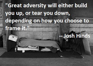 Adversity quote by Josh Hinds