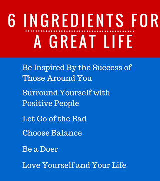 6 ingredients for a better life