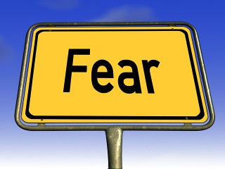 Sign that says Fear